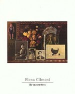 Elena Climent: Re-encounters